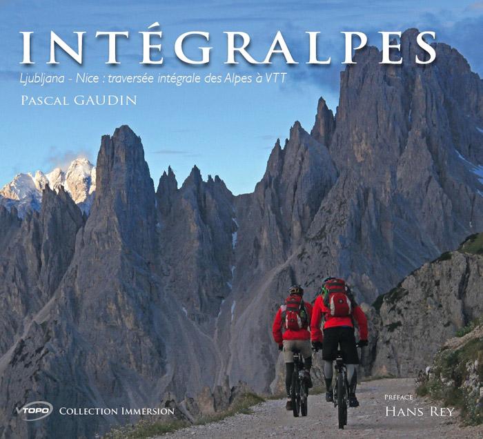 livre_integralpes_couv ljubiana nice alpes pascal gaudin vtopo
