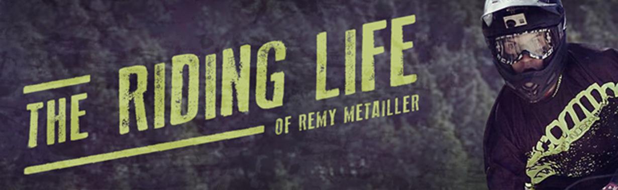 Vidéo / The Riding Life de Rémy Métailler