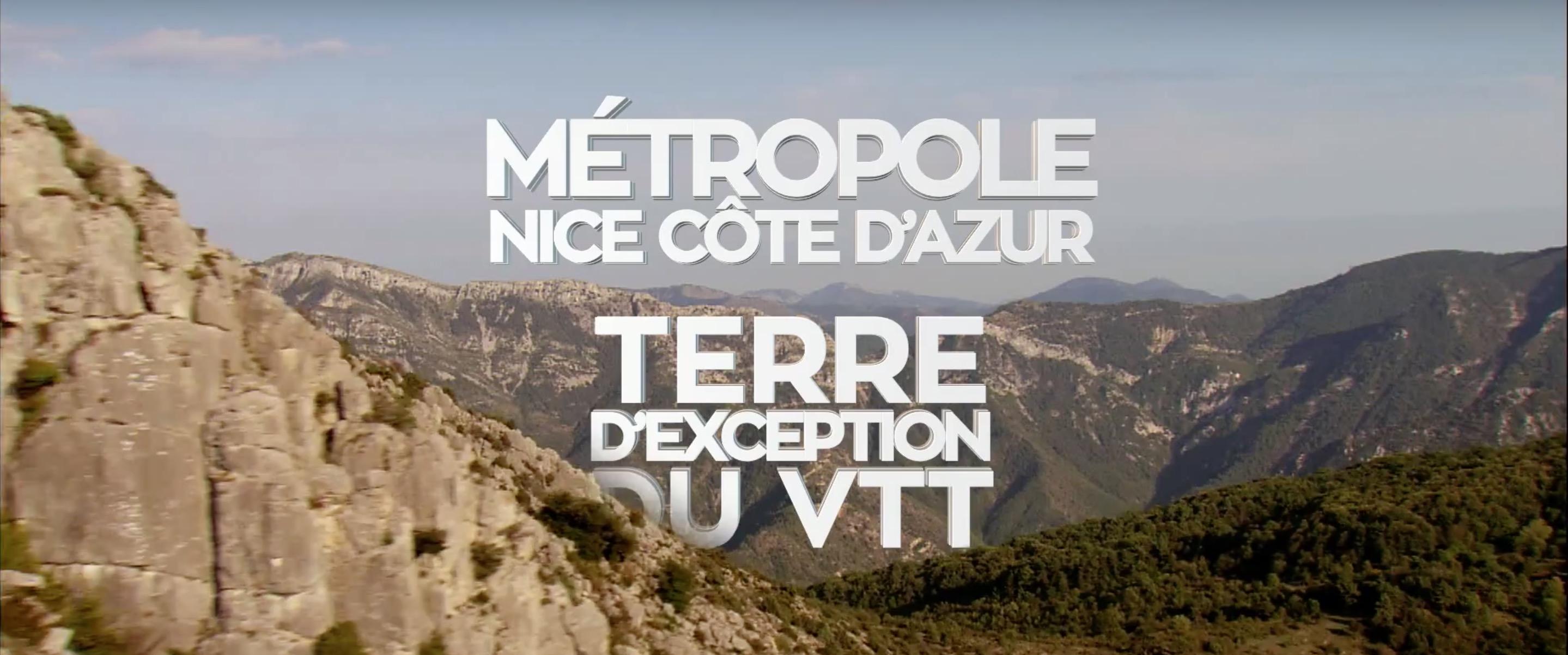 Vidéo / La Métropole Nice Côte d'Azur, terre de VTT