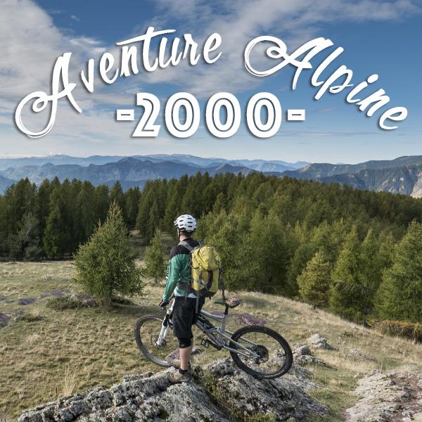 Aventure Alpine #2000 : la plus longue descente du 06 !
