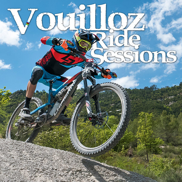 Vouilloz Ride Sessions: 2 sessions en 2017!