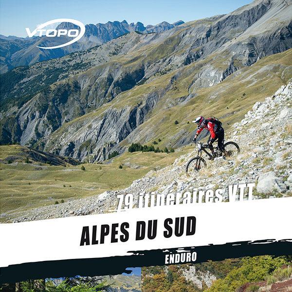 Nouveau Vtopo Alpes du Sud… 100% enduro !