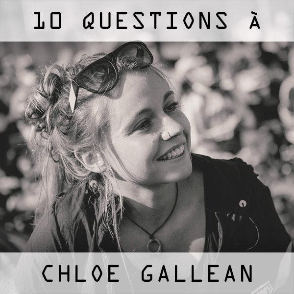 Interview: 10 questions à Chloé Gallean