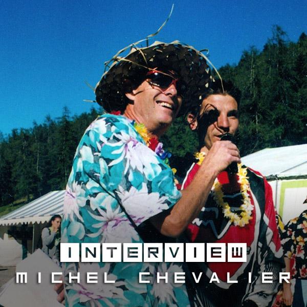 Interview: 10 questions à Michel Chevalier