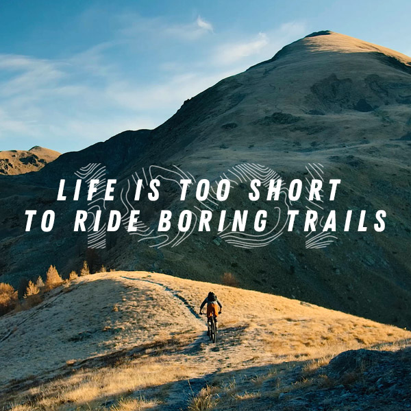 Vidéo: Life is too short to ride boring trails